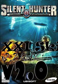 Box art for XXI Skin v2.2 GWX v2.0