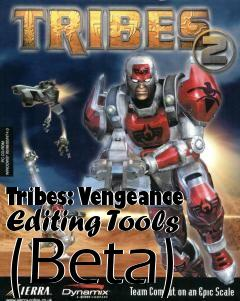Box art for Tribes: Vengeance Editing Tools (Beta)