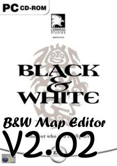 B&W Map Editor v2 02 Black and White free download : LoneBullet
