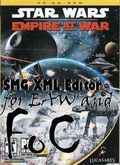 SMG XML Editor for EAW and FoC Star Wars: Empire at War free