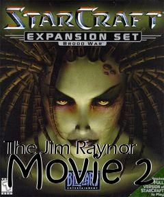 Box art for The Jim Raynor Movie 2