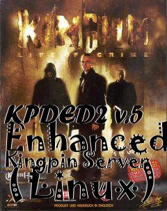 Box art for KPDED2 v.5 Enhanced Kingpin Server (Linux)