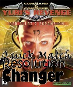 Box art for Quick Match Resolution Changer