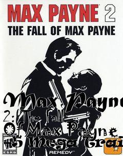 Max Payne 2 Pc Cheats