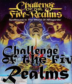 Box art for Challenge of the Five Realms