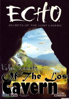 Box art for Echo Secrets Of The Lost Cavern